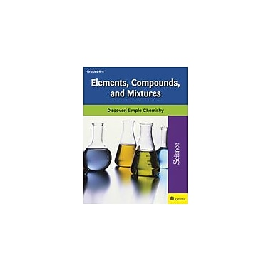 Milliken Publishing Elements, Compounds, and Mixtures Science Workbook, Grade 4 - Grade 6 [eBook]