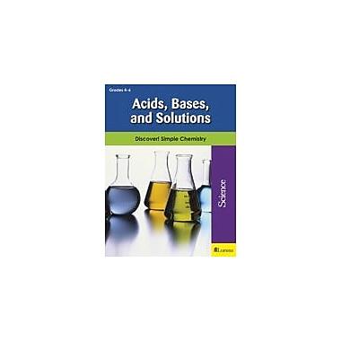 Milliken Publishing Acids, Bases, and Solutions Science Workbook, Grade 4 - Grade 6 [eBook]