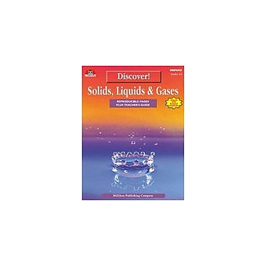 Milliken Publishing Discover! Solids, Liquids & Gases Science Workbook, Grade 4 - Grade 6 [eBook]