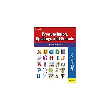 Milliken Publishing Pronunciation: Spellings and Sounds Language Arts Workbook, Grade 1 - Grade 3 [eBook]