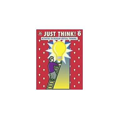 Milliken Publishing Just Think! Grade 6 Problem Solving Workbook, Grade 6 [Enhanced eBook]
