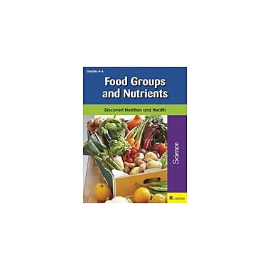 Milliken Publishing Food Groups and Nutrients Health Workbook, Grade 4 - Grade 6 [eBook]