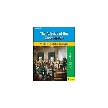 Milliken Publishing The Articles of the Constitution Social Studies Workbook, Grade 7 - Grade 12 [eBook]