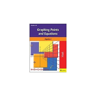 Milliken Publishing Graphing Points and Equations Math Workbook, Grade 6 - Grade 8 [eBook]
