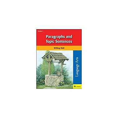 Milliken Publishing Paragraphs and Topic Sentences Grammar Workbook, Grade 3 [eBook]