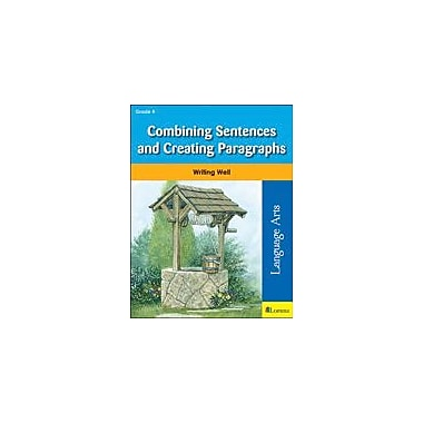 Milliken Publishing Combining Sentences and Creating Paragraphs Grammar Workbook, Grade 4 [eBook]