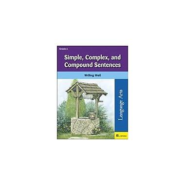 Milliken Publishing Simple, Complex, and Compound Sentences Language Arts Workbook, Grade 6 [eBook]