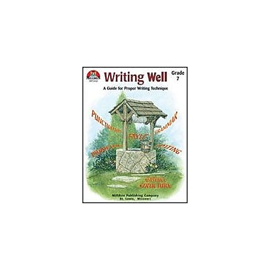 Milliken Publishing Writing Well Grade 7 Language Arts Workbook, Grade 7 [Enhanced eBook]