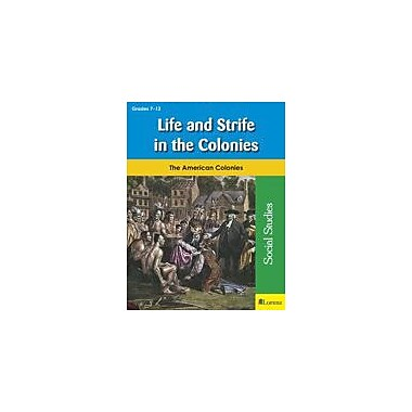 Milliken Publishing Life and Strife In the Colonies Social Studies Workbook, Grade 7 - Grade 12 [eBook]