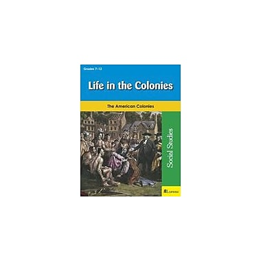 Milliken Publishing Life In the Colonies Social Studies Workbook, Grade 7 - Grade 12 [eBook]