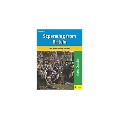 Milliken Publishing Separating From Britain Social Studies Workbook, Grade 7 - Grade 12 [eBook]