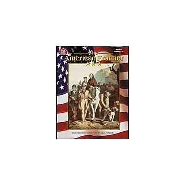 Milliken Publishing The American Frontier History Workbook, Grade 7 - Grade 12 [Enhanced eBook]
