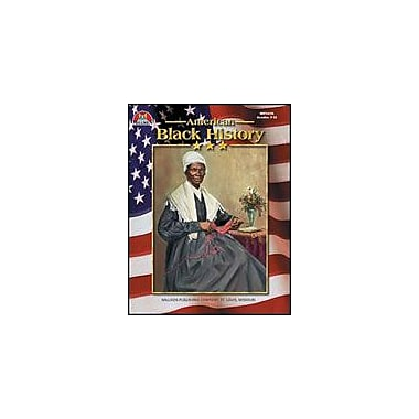 Milliken Publishing American Black History History Workbook, Grade 7 - Grade 12 [eBook]