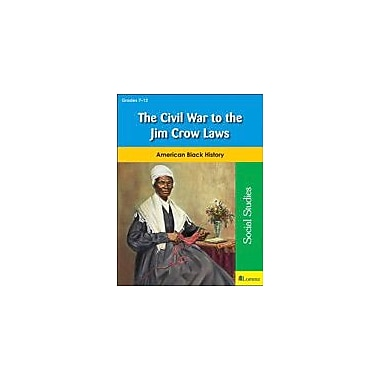 Milliken Publishing The Civil War to the Jim Crow Laws History Workbook, Grade 7 - Grade 12 [eBook]