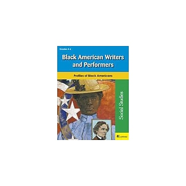 Milliken Publishing Black American Writers and Performers Social Studies Workbook, Grade 4 - Grade 6 [eBook]