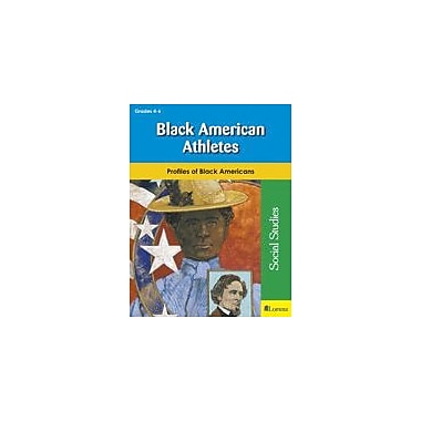 Milliken Publishing Black American Athletes Social Studies Workbook, Grade 4 - Grade 6 [eBook]