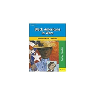Milliken Publishing Black Americans In Wars Social Studies Workbook, Grade 4 - Grade 6 [eBook]