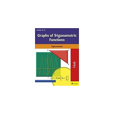 Milliken Publishing Graphs of Trigonometric Functions Math Workbook, Grade 10 - Grade 12 [eBook]