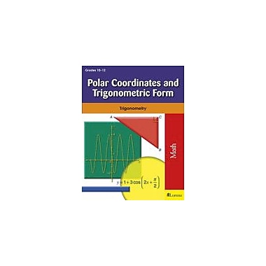 Milliken Publishing Polar Coordinates and Trigonometric Form Math Workbook, Grade 10 - Grade 12 [eBook]