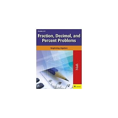 Milliken Publishing Fraction, Decimal, and Percent Problems Math Workbook, Grade 6 - Grade 8 [eBook]