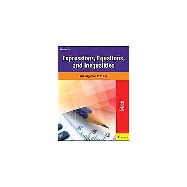 Milliken Publishing Expressions, Equations, and Inequalities Math Workbook, Grade 7 - Grade 9 [eBook]