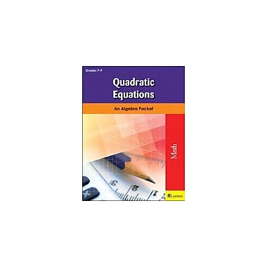 Milliken Publishing Quadratic Equations Math Workbook, Grade 7 - Grade 9 [eBook]