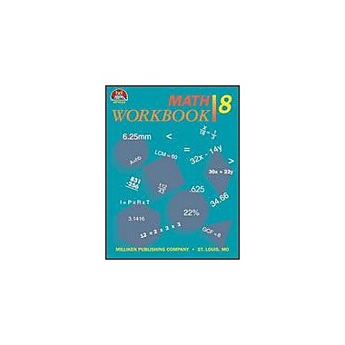 Milliken Publishing Math Workbook- Grade 8 Math Workbook, Grade 8 [eBook]