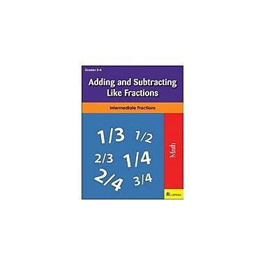 Milliken Publishing Adding and Subtracting Like Fractions Math Workbook, Grade 3 - Grade 4 [eBook]