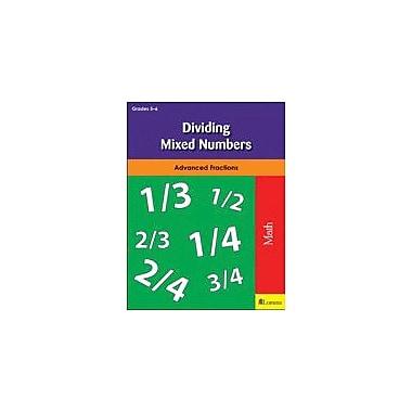 Milliken Publishing Dividing Mixed Numbers Math Workbook, Grade 5 - Grade 6 [eBook]