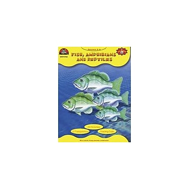 Milliken Publishing Fish, Amphibians and Reptiles Science Workbook, Grade 5 - Grade 9 [Enhanced eBook]