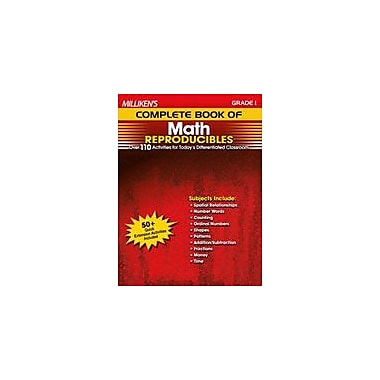 Milliken Publishing Milliken's Complete Book of Math Reproducibles: Grade 1 Math Workbook, Grade 1 [eBook]