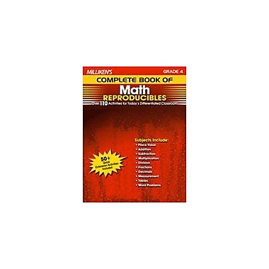 Milliken Publishing Milliken's Complete Book of Math Reproducibles: Grade 4 Math Workbook, Grade 4 [eBook]
