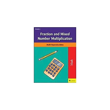 Milliken Publishing Fraction and Mixed Number Multiplication Math Workbook, Grade 6 [eBook]