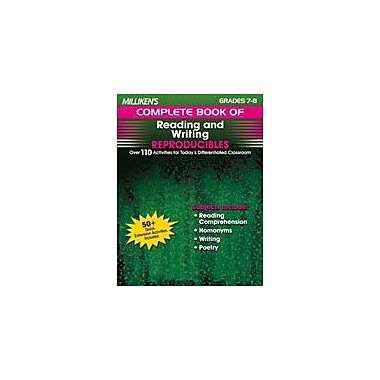 Milliken Publishing Milliken's Complete Book of Reading and Writing Reproducibles: Grades 7,8 Workbook [Enhanced eBook]