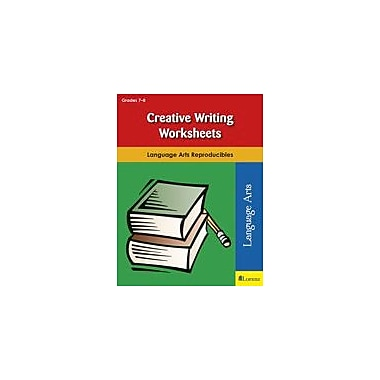Milliken Publishing Creative Writing Worksheets Reading & Writing Workbook, Grade 7 - Grade 8 [eBook]