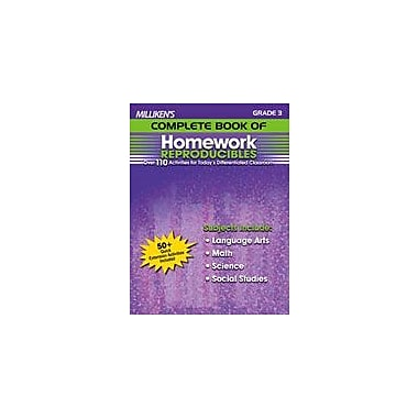 Milliken Publishing Milliken's Complete Book of Homework Reproducibles: Grade 3 Cross-Curricular Workbook, Grade 3 [eBook]
