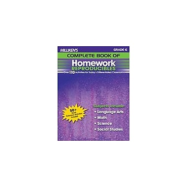 Milliken Publishing Milliken's Complete Book of Homework Reproducibles: Grade 6 Cross-Curricular Workbook, Grade 6 [eBook]