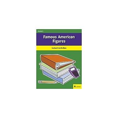 Milliken Publishing Famous American Figures Social Studies Workbook, Grade 5 [eBook]