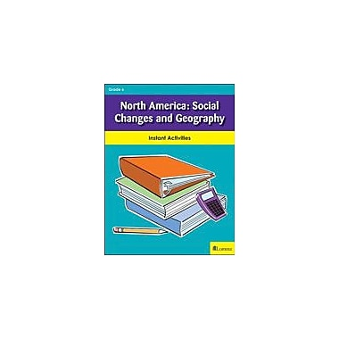 Milliken Publishing North America: Social Changes and Geography Social Studies Workbook, Grade 6 [eBook]