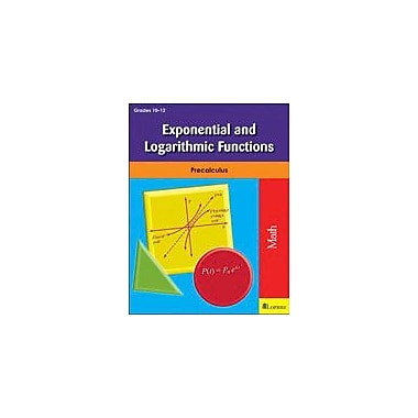 Milliken Publishing Exponential and Logarithmic Functions Math Workbook, Grade 10 - Grade 12 [eBook]