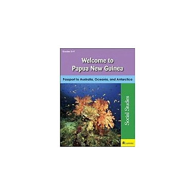 Milliken Publishing Welcome to Papua New Guinea Geography Workbook, Grade 5 - Grade 9 [eBook]