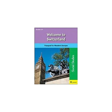 Milliken Publishing Welcome to Switzerland Geography Workbook, Grade 5 - Grade 9 [eBook]