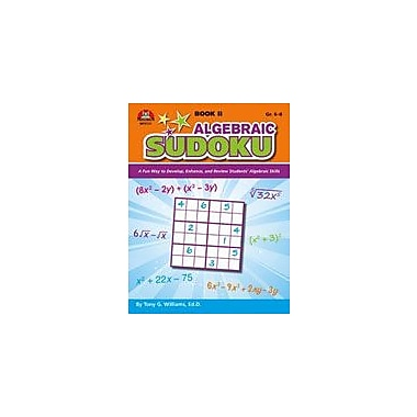Milliken Publishing Algebraic Sudoku: Book 2 Math Workbook, Grade 6 - Grade 8 [Enhanced eBook]