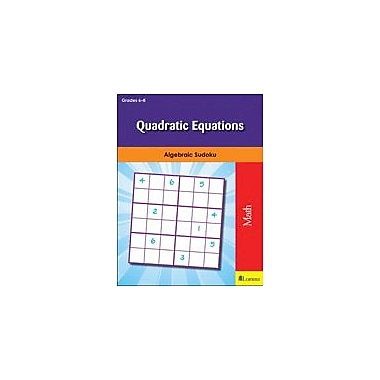 Milliken Publishing Quadratic Equations Math Workbook, Grade 6 - Grade 8 [eBook]