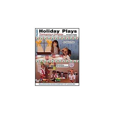 Milliken Publishing Holiday Plays Art & Music Workbook, Preschool - Grade 2 [eBook]