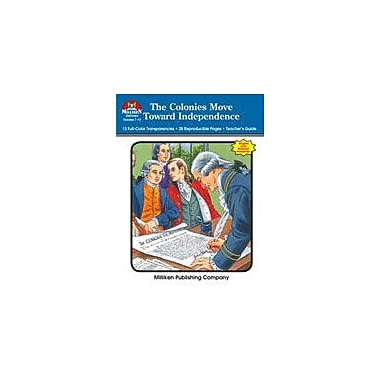 Milliken Publishing The Colonies Move Toward Independence Social Studies Workbook, Grade 7 - Grade 12 [eBook]
