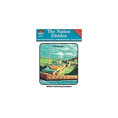 Milliken Publishing The Nation Divides Social Studies Workbook, Grade 7 - Grade 12 [eBook]