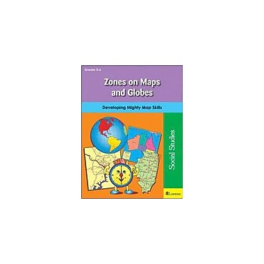 Teaching and Learning Company Zones On Maps and Globes Social Studies Workbook, Grade 3 - Grade 6 [eBook]
