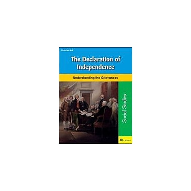 Teaching and Learning Company The Declaration of Independence Social Studies Workbook, Grade 4 - Grade 8 [eBook]