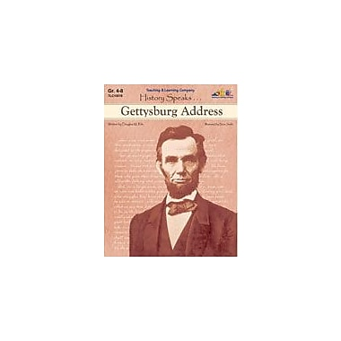 Teaching and Learning Company Gettysburg Address History Workbook, Grade 4 - Grade 8 [eBook]